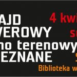 IX Rajd Rowerowy w Nieznane